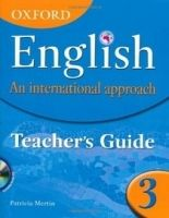 OUP ED OXFORD ENGLISH: AN INTERNATIONAL APPROACH 3 TEACHER´S GUIDE ... cena od 1206 Kč
