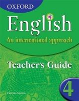 OUP ED OXFORD ENGLISH: AN INTERNATIONAL APPROACH 4 TEACHER´S GUIDE ... cena od 1192 Kč