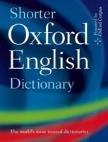 OUP References SHORTER OXFORD ENGLISH DICTIONARY 6th Edition - OXFORD Coll. cena od 2 306 Kč