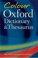 OUP References COLOUR OXFORD DICTIONARY AND THESAURUS Second Edition - HAWK... cena od 216 Kč