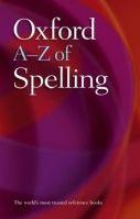 OUP References OXFORD A-Z OF SPELLING - FERGUSON, S., SOANES, C. cena od 142 Kč