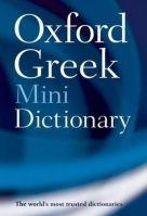 OUP References OXFORD GREEK MINIDICTIONARY 2nd Edition Revised - OXFORD cena od 131 Kč