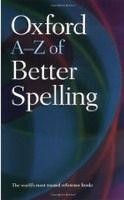 OUP References OXFORD A-Z OF BETTER SPELLING 2nd Edition - BUXTON, Ch. cena od 144 Kč