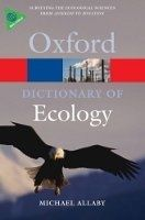 OUP References OXFORD DICTIONARY OF ECOLOGY 4th Edition (Oxford Paperback R... cena od 264 Kč