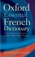OUP References OXFORD ESSENTIAL FRENCH DICTIONARY - OXFORD DICTIONARIES cena od 131 Kč