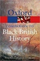 OUP References THE OXFORD COMPANION TO BLACK BRITISH HISTORY (Oxford Paperb... cena od 288 Kč