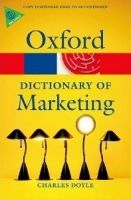 OUP References OXFORD DICTIONARY OF MARKETING (Oxford Paperback Reference) ... cena od 262 Kč