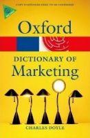 OUP References OXFORD DICTIONARY OF MARKETING (Oxford Paperback Reference) ... cena od 292 Kč