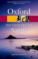 OUP References OXFORD DICTIONARY OF SAINTS 5th Edition Revised (Oxford Pape... cena od 284 Kč