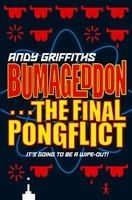 Macmillan Distribution BUMAGEDDON: THE FINAL PONGFLICT - GRIFFITHS, A. cena od 149 Kč