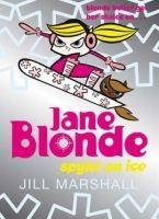 Macmillan Distribution JANE BLONDE 5 SPYLET ON ICE - MARSHALL, J. cena od 179 Kč