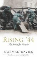 Pan Macmillan RISING ´44: BATTLE FOR WARSAW - DAVIES, N. cena od 299 Kč