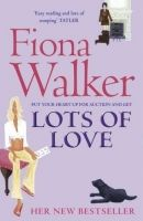 Hodder & Stoughton LOTS OF LOVE - WALKER, F. cena od 209 Kč
