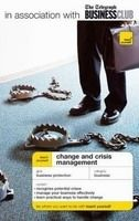 Hodder & Stoughton TEACH YOURSELF CHANGE AND CRISIS MANAGEMENT - RIELEY, J. cena od 299 Kč