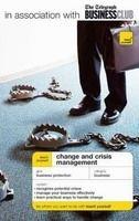 Hodder & Stoughton TEACH YOURSELF CHANGE AND CRISIS MANAGEMENT - RIELEY, J. cena od 295 Kč