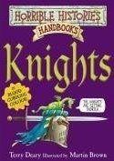 Scholastic Ltd. HORRIBLE HISTORIES HANDBOOKS: KNIGHTS - DEARY, T. cena od 176 Kč