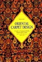 Thames & Hudson ORIENTAL CARPET DESIGN: A GUIDE TO TRADITIONAL MOTIFS, PATTE... cena od 699 Kč