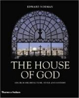 Thames & Hudson HOUSE OF GOD: CHURCH ARCHITECTURE, STYLE AND HISTORY - NORMA... cena od 560 Kč