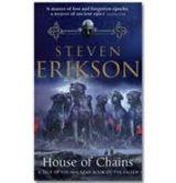 Transworld Publishers MALAZAN BOOK OF THE FALLEN 4: HOUSE OF CHAINS - ERIKSON, S. cena od 179 Kč