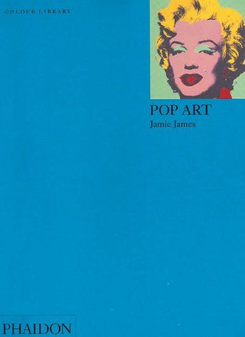 Phaidon Press Ltd COLOUR LIBRARY - POP ART - JAMES, J. cena od 198 Kč
