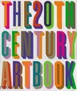Phaidon Press Ltd THE 20th CENTURY ART BOOK - LAWSON, S. cena od 840 Kč