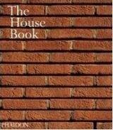 Phaidon Press Ltd HOUSE BOOK - RATTENBURY, K. cena od 840 Kč