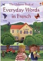 Usborne Publishing EVERYDAY WORDS IN FRENCH - WILKES, A. cena od 148 Kč