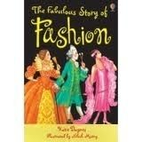 Usborne Publishing USBORNE YOUNG READING LEVEL 2: THE FABULOUS STORY OF FASHION... cena od 121 Kč