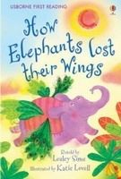 Usborne Publishing USBORNE FIRST READING LEVEL 2: HOW ELEPHANTS LOST THEIR WING... cena od 123 Kč