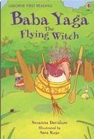 Usborne Publishing USBORNE FIRST READING LEVEL 4: BABA YAGA, THE FLYING WITCH -... cena od 135 Kč