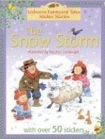 Usborne Publishing Snow Storm: Farmyard Tales Sticker Storybooks - Amery, H., C... cena od 120 Kč