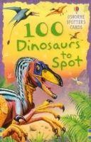 Usborne Publishing 100 Dinosaurs to Spot - CLARKE, P. cena od 0 Kč