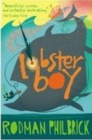 Usborne Publishing LOBSTER BOY - PHILBRICK, R. cena od 0 Kč
