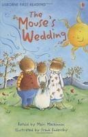 Usborne Publishing USBORNE FIRST READING LEVEL 3: THE MOUSE´S WEDDING - MACKINN... cena od 148 Kč