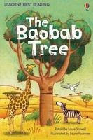 Usborne Publishing USBORNE FIRST READING LEVEL 2: THE BAOBAB TREE - STOWELL, L. cena od 123 Kč