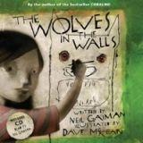 Bloomsbury THE WOLVES IN THE WALLS (Book + CD) - Gaiman, N., MCKEAN, D.... cena od 272 Kč