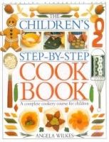 Dorling Kindersley CHILDREN´S STEP BY STEP COOKBOOK - WILKES, A. cena od 291 Kč