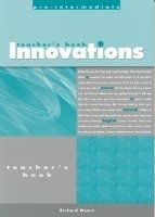 Heinle ELT INNOVATIONS PRE-INTERMEDIATE TEACHER´S BOOK - DELLAR, H., WA... cena od 539 Kč