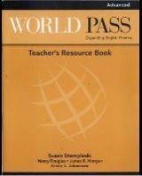Heinle ELT WORLD PASS ADVANCED TEACHER´S RESOURCE BOOK - CURTIS, A., DO... cena od 432 Kč