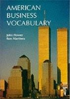 Heinle ELT AMERICAN BUSINESS VOCABULARY - FLOWER, J. cena od 200 Kč
