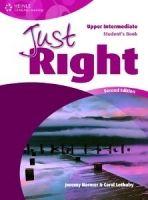 Heinle ELT JUST RIGHT Second Edition UPPER INTERMEDIATE STUDENT´S BOOK ... cena od 483 Kč