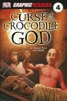 Penguin Group UK DK GRAPHIC READER 4: CURSE OF THE CROCODILE GOD - ROSS, S. cena od 120 Kč