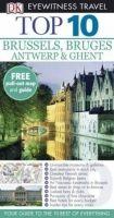 Dorling Kindersley BRUSSELS, BRUGES, ANTWERP AND GHENT TOP 10 (Eyewitness Trave... cena od 238 Kč