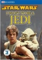 DORLING KINDERSLEY READERS 3 - STAR WARS I WANT TO BE A JEDI... cena od 175 Kč