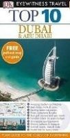 Dorling Kindersley DUBAI AND ABU DHABI TOP 10 (Eyewitness Travel Guides) - DUNS... cena od 238 Kč