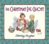 Walker Books Ltd The Christmas Eve Ghost - Hughes, S. cena od 388 Kč