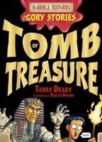 Scholastic Ltd. HORRIBLE HISTORIES GORY STORIES: TOMB OF TERROR - DEARY, T. cena od 126 Kč