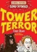 Scholastic Ltd. HORRIBLE HISTORIES GORY STORIES: TOWER OF TERROR - DEARY, T. cena od 126 Kč