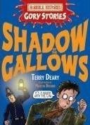 Scholastic Ltd. HORRIBLE HISTORIES GORY STORIES: SHADOW OF THE GAL - DEARY, ... cena od 148 Kč