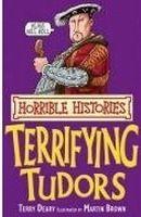 Scholastic Ltd. HORRIBLE HISTORIES: TERRIFYING TUDORS - BROWN, M. (ill.), DE... cena od 148 Kč